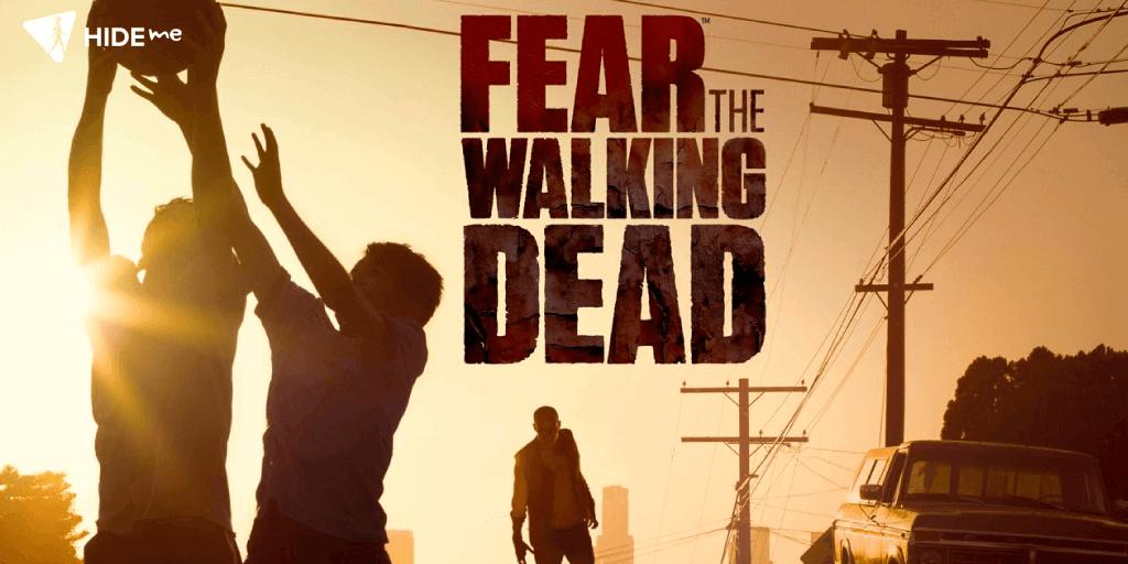 Watch Fear The Walking Dead Live Online