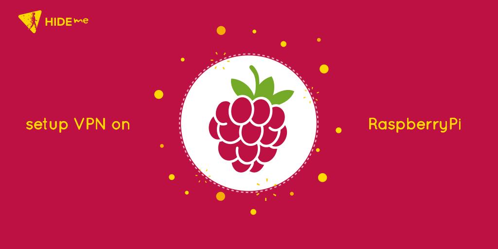 Setup VPN Using Raspberry Pi