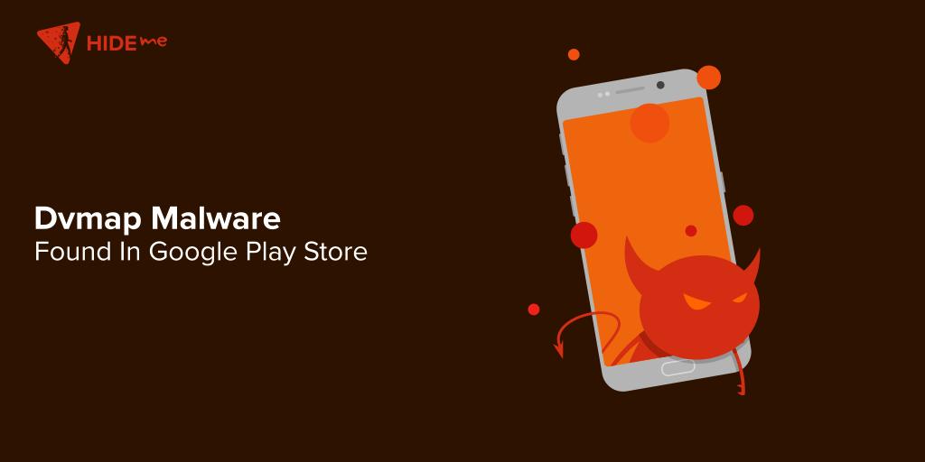 Dvmap Malware Found in Google Play Store