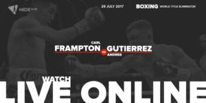 Carl Frampton vs. Andres Gutierrez Fight Live Online