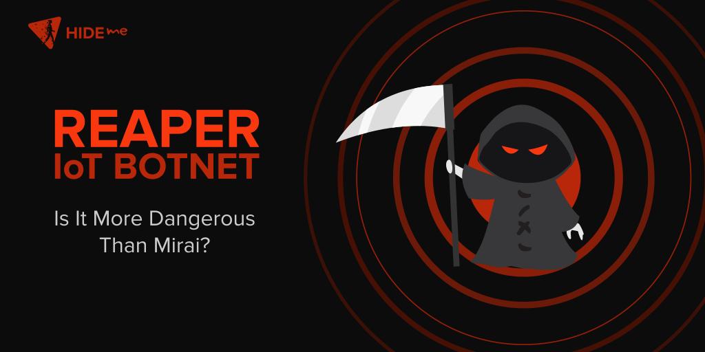 Reaper IoT Botnet