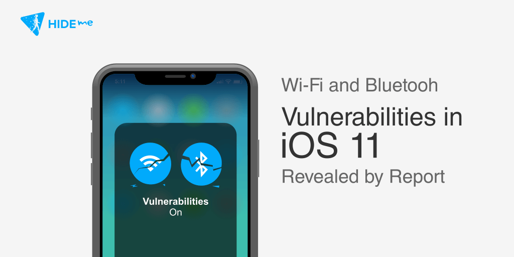 WiFi And Bluetooth Vulnerabilities In Ios 11