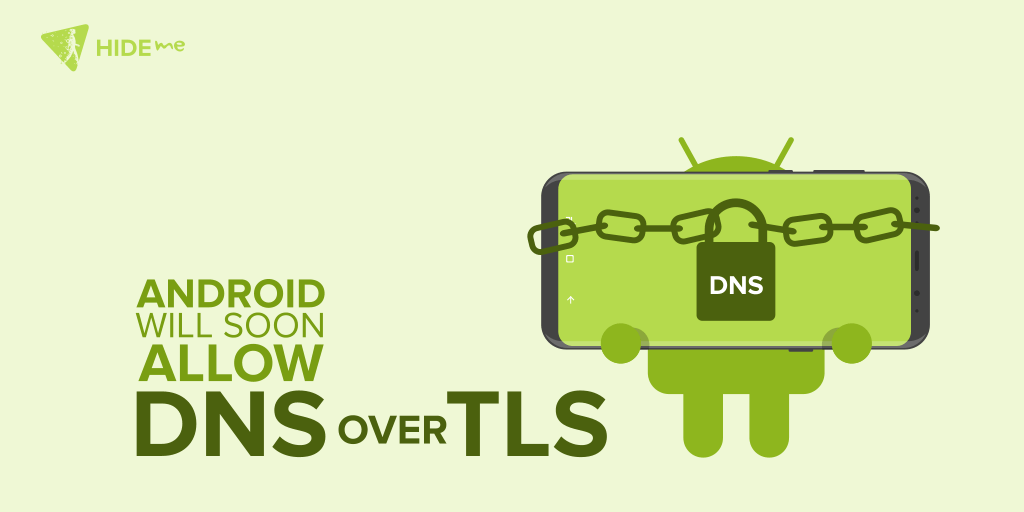 Android will allow DNS over TLS