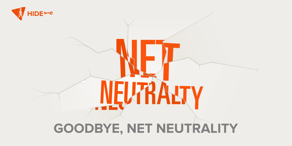 Goodbye Net Neutrality