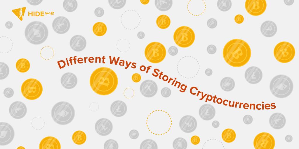 Ways To Store Cryptocurrencies