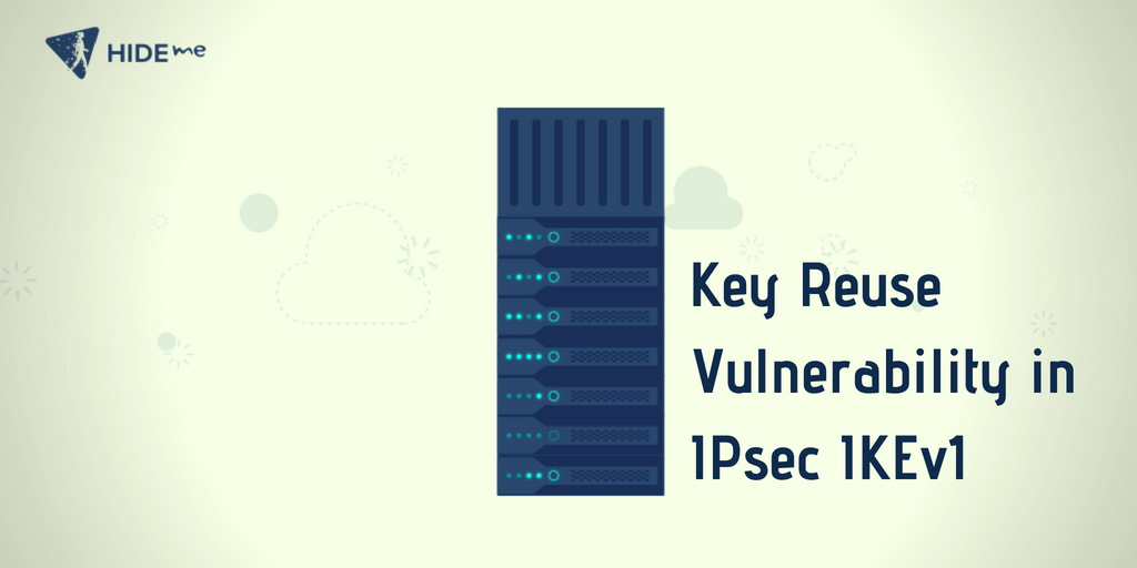 Key Reuse Vulnerability in IPsec IKEv1