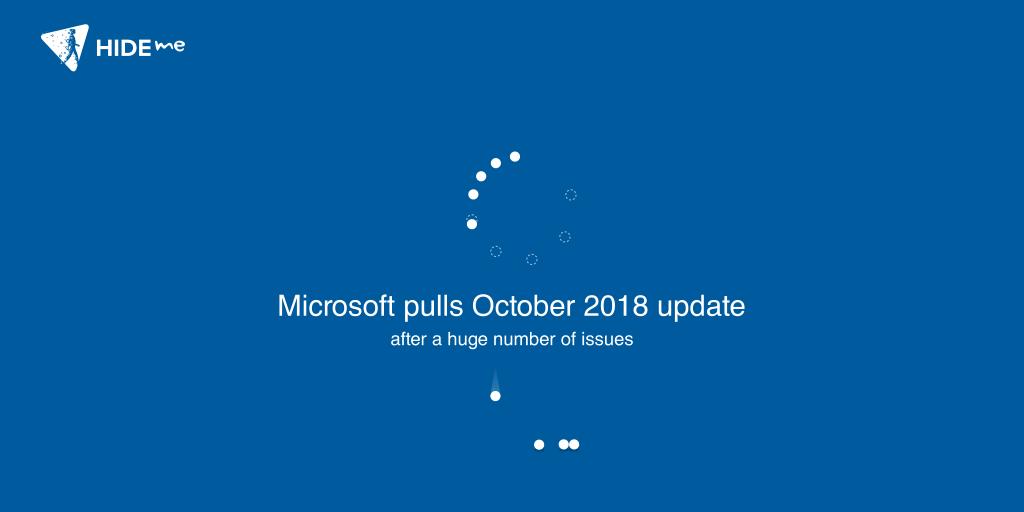 Microsoft pulls October 2018 update