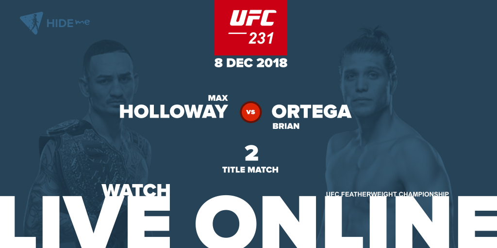 UFC 231 - Holloway vs Ortega live online