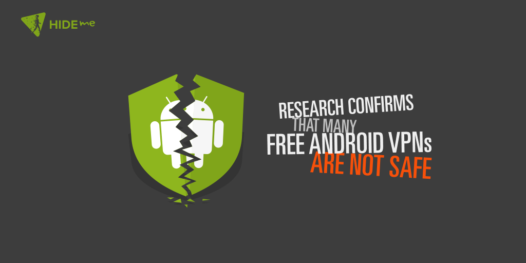 Free android VPNs are not safe