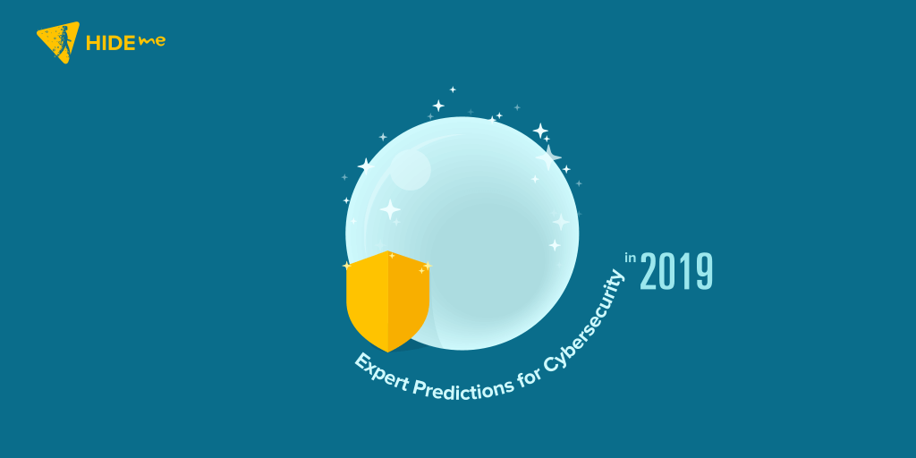 Predictions for Cybersecurity in 2019