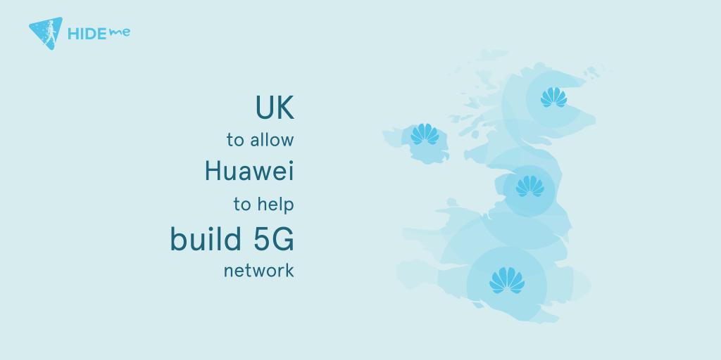 UK to help build Huawei 5G