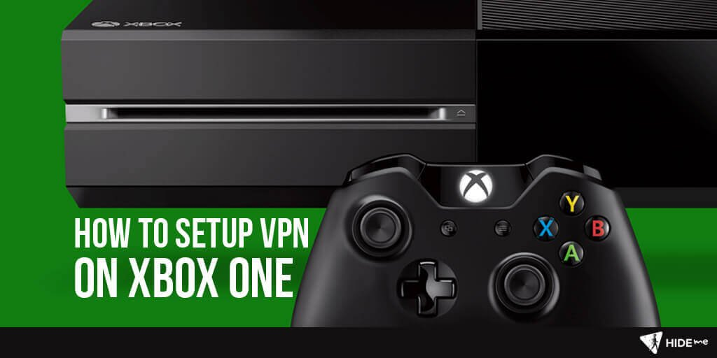 How to setup hide.me VPN on Xbox ONE