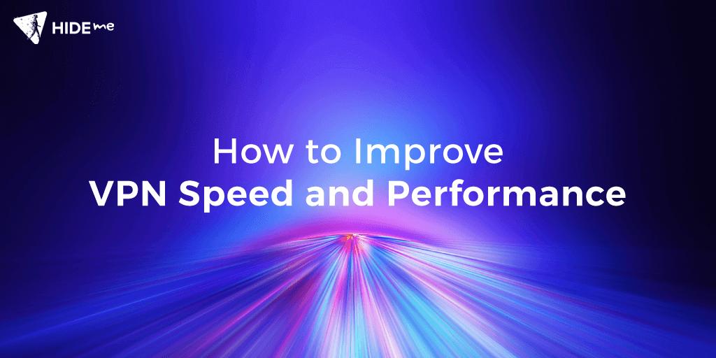 Optimize VPN performance