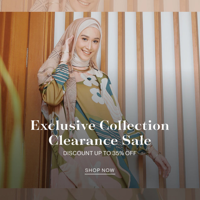 EXCLUSIVE COLLECTION CLEARANCE SALE Discount up to 35% OFF