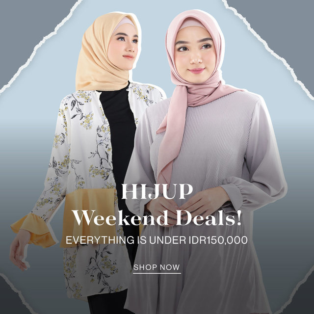 HIJUP WEEKEND DEALS!