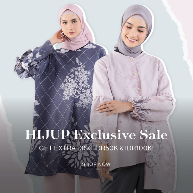 SPEND MORE, SAVE MORE! HIJUP EXCLUSIVE SALE