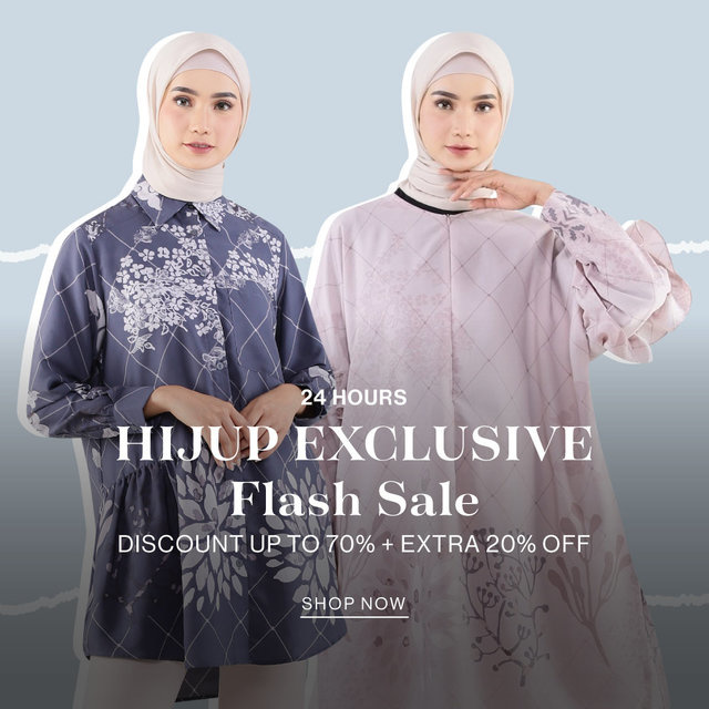 24 HOURS HIJUP EXCLUSIVE FLASH SALE Discount up to 70% + Extra 20% OFF
