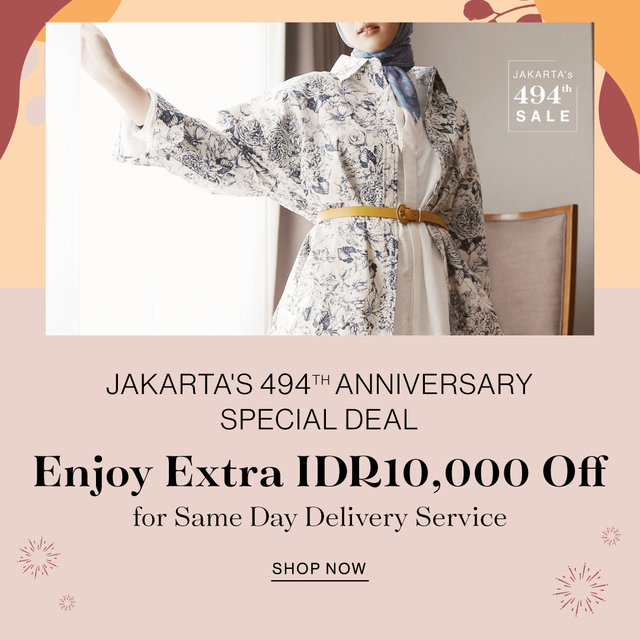 JAKARTA's 494th ANNIVERSARY SPECIAL DEAL