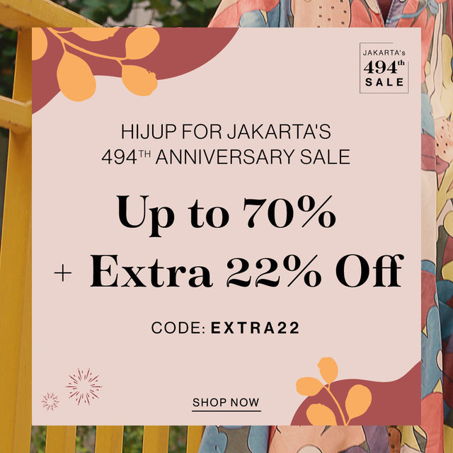 HIJUP FOR JAKARTA's 494th ANNIVERSARY SALE