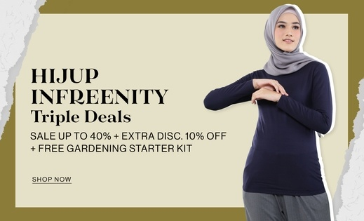 HIJUP INFREENITY TRIPLE DEALS SALE up to 40% + Extra Disc. 10% OFF + FREE GARDENING STARTER KIT