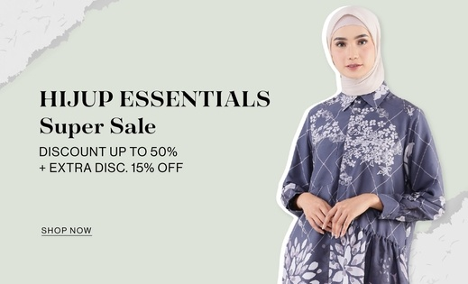 HIJUP ESSENTIALS SUPER SALE Discount up to 50% + Extra Disc. 15% OFF