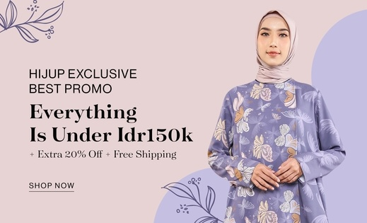 HIJUP EXCLUSIVE BEST PROMO EVERYTHING IS UNDER IDR150K