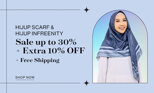 HIJUP SCARF & HIJUP INFREENITY Sale up to 30% + Extra 10% OFF