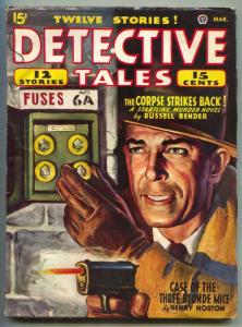 Detective Tales Pulp March 1946- Corpse Strikes Back