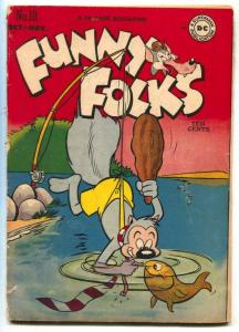 Funny Folks #10 1947- Nutsy Squirrel- fishing cover  VG-