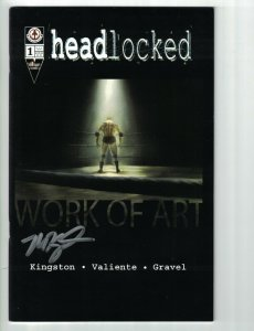 Headlocked: Work of Art #1 FN signed by Michael Kingston - Visionary Comics