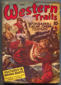Western Trails Pulp 3/1941- Saunders cover- Crusader of Cache Creek