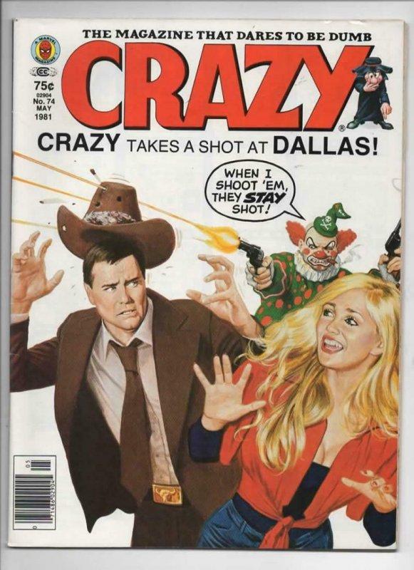CRAZY #74 Magazine, FN, Who Shot JR, Dallas, 1973 1981, more in store