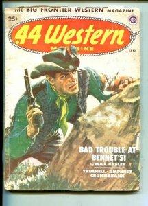 .44 WESTERN-01/1952-VIOLENT FRONTIER PULP THRILLS-MAX KESLER-good/vg