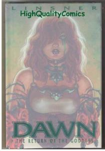 DAWN ; RETURN of the GODDESS hc by Joseph Linsner, NM+, hardcover book