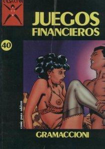 Coleccion X numero 040: Juegos financieros