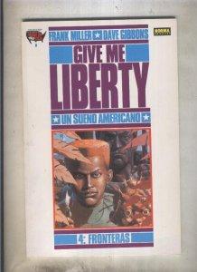 Give Me Liberty volumen 4: Fronteras