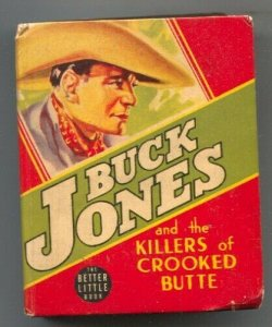 Buck Jones and the Killers of Crooked Butte Big Little Book #1451 1940-Gaylor...