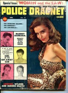 POLICE DRAGNET CASES-JAN 1956-SPICY-MURDER-VICE-BONNIE PARKER-MA BARKER-good G