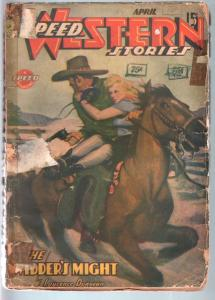 SPEED WESTERN STORIES 1944 APR-GREAT SPICY COVER G