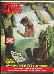 True West 8/1967-Tom Mix-Walt Coburn My 30 Years As A Western Writer-VG