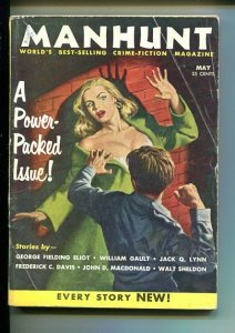 MANHUNT 05/1956-HARD BOILED PULP CRIME FICTION-MACDONALD-FREDERICK C DAVIS-vg
