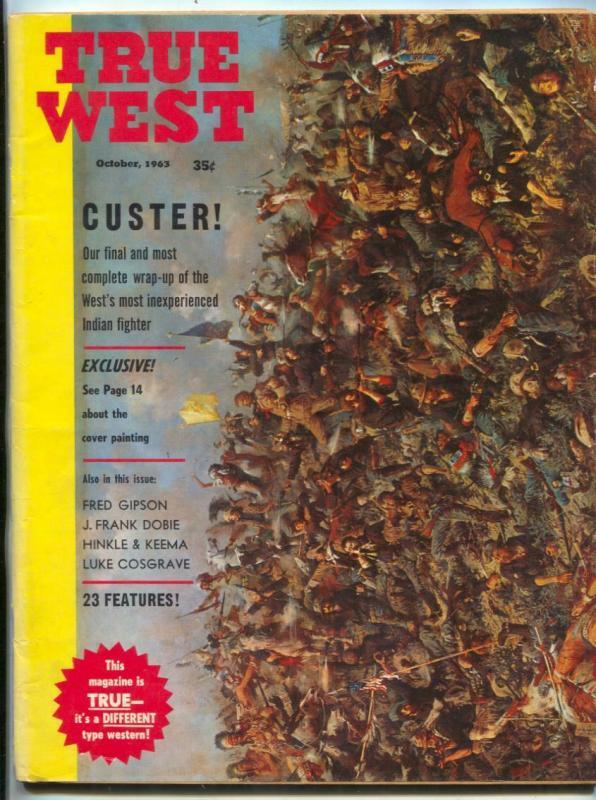 True West Magazine October 1963- Custer's Last Stand