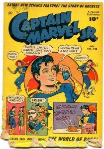 CAPATAIN MARVEL JR # 108  FAWCETT 1952 STORY OF ROCKETS Poor