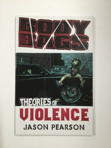 Body Bags Theories Of Violence Tpb Softcover Sc Near Mint Nm Image