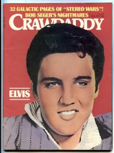 Crawdaddy Magazine November 1977- ELVIS ISSUE- Bob Seger