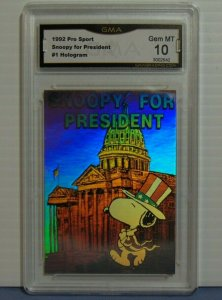 1992 Pro Sport Snoopy for President #1 Hologram Card America is Cool - Graded 10