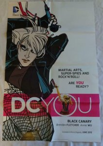 DC YOU Promo Poster , 22 x 34, 2015, DC, BLACK CANARY  Unused 030