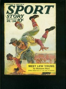 SPORT STORY PULP APRIL 1940-MEET LEW YOUNG-HW SCOTT COVER-RUMANN HART---VG