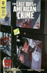 Last Days of American Crime, The #3B VF/NM; Radical | save on shipping - details