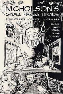 Nicholson's Small Press Tirade And Other Works: 1983–1989 #1 VF/NM; Bad Habit |